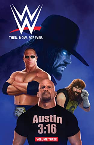 WWE: Then. Now. Forever. Tome 3