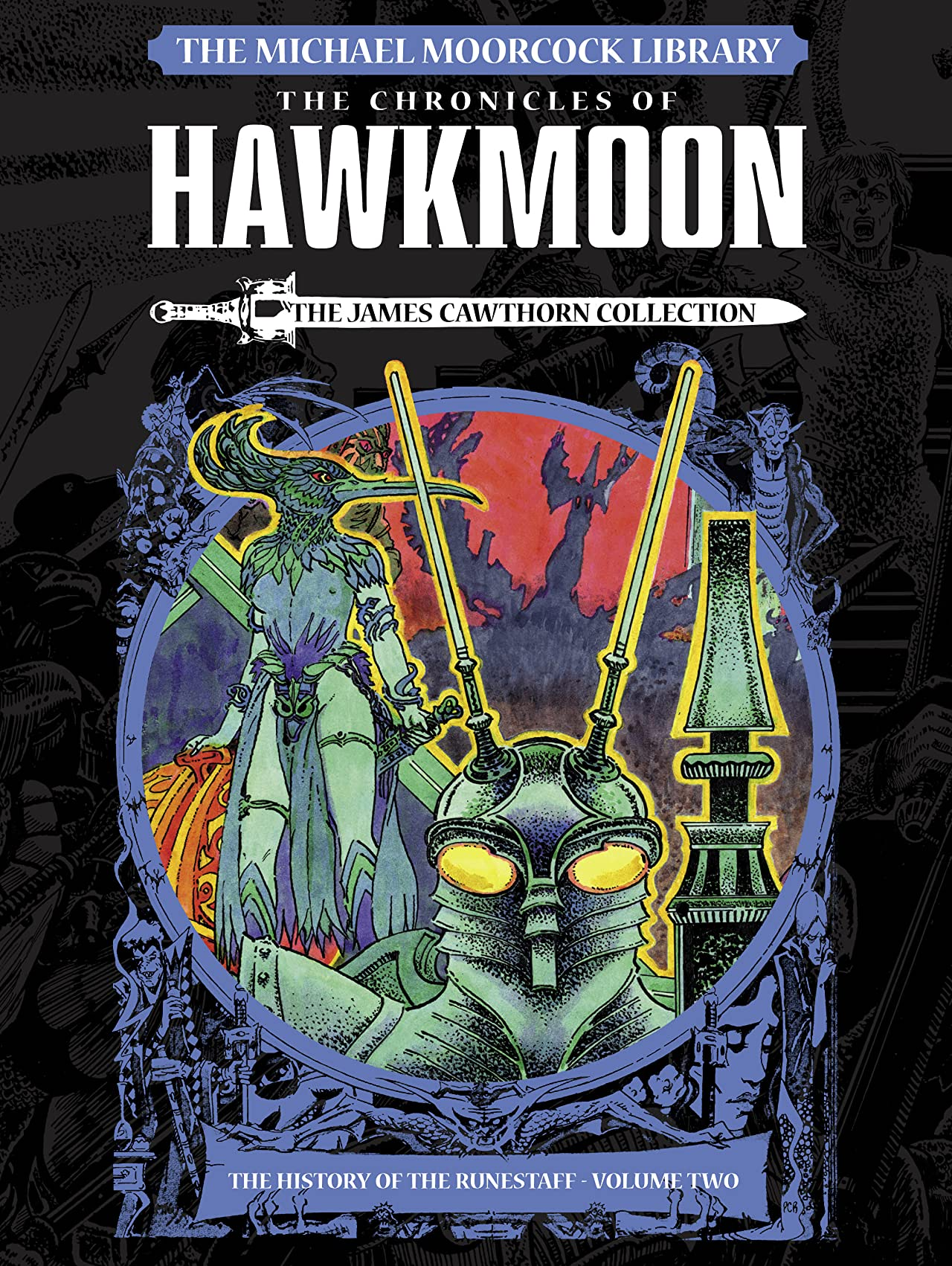 The Michael Moorcock Library: Tome 2: Hawkmoon: The History of the Runestaff