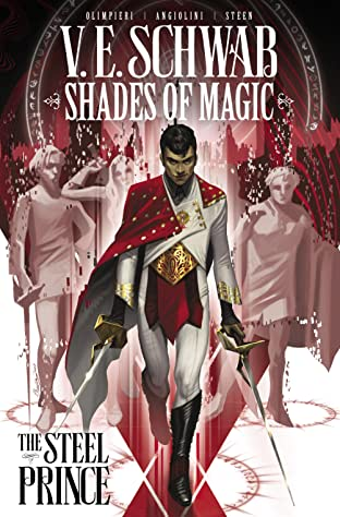 Shades of Magic Tome 1: The Steel Prince