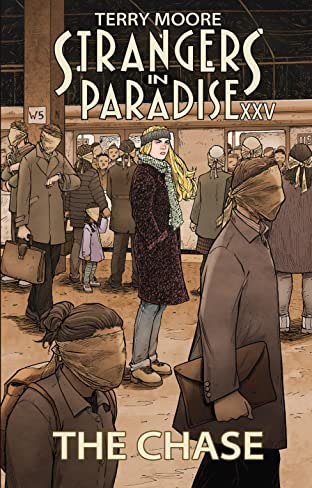 Strangers In Paradise XXV Tome 1: The Chase
