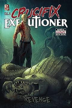 Crucifix Executioner Vol. 2: Revenge