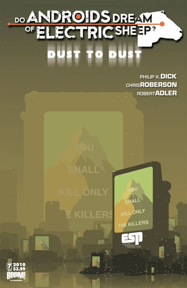 Do Androids Dream Of Electric Sheep?: Dust To Dust #7 (of 8)