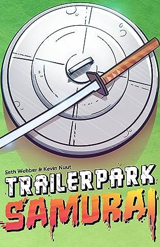 Trailer Park Samurai #1