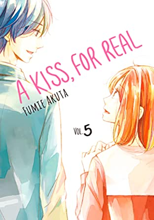 A Kiss, For Real Tome 5