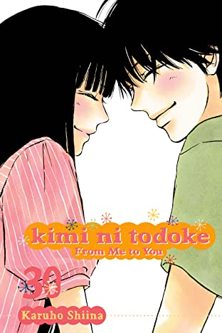 Kimi ni Todoke: From Me to You Tome 30