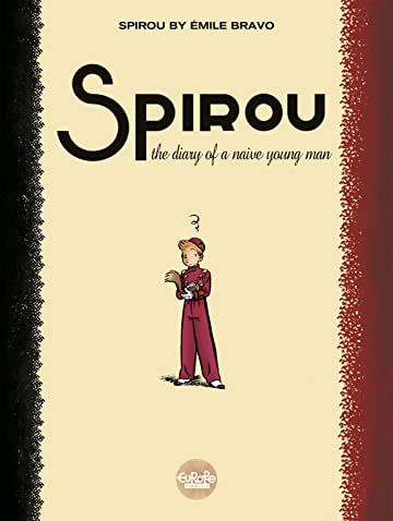 Spirou By...  The Diary of a Naive Young Man