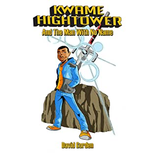 Kwame Hightower and the Man with No Name