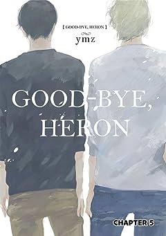 Good-Bye, Heron (Yaoi Manga) #5