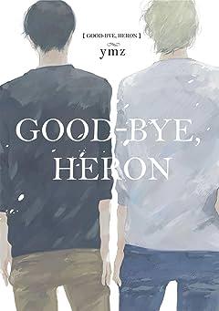 Good-Bye, Heron (Yaoi Manga) Vol. 1