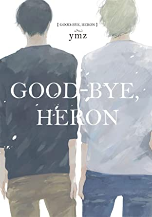 Good-Bye, Heron (Yaoi Manga) Vol. 1