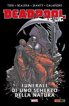 Deadpool Classic Vol. 13: Funerale Di Uno Scherzo Della Natura
