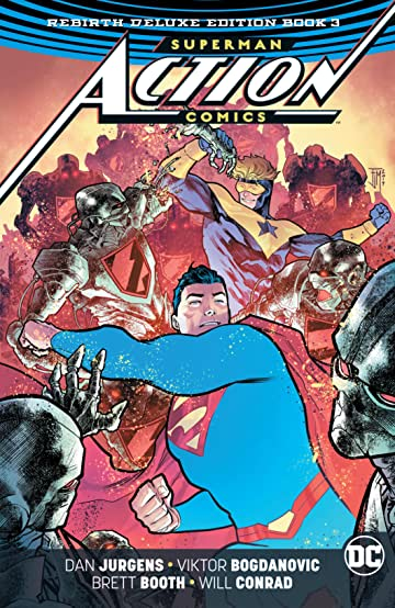 Superman - Action Comics (2016-): The Rebirth - Deluxe Edition: Book 3
