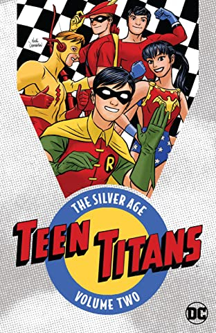 Teen Titans: The Silver Age  Tome 2