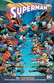 Superman (2016-2018) Vol. 7: Bizarroverse