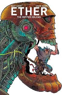 Ether Vol. 2: Copper Golems