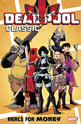Deadpool Classic Tome 23: Mercs For Money