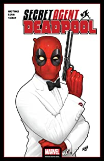 Deadpool: Secret Agent Deadpool