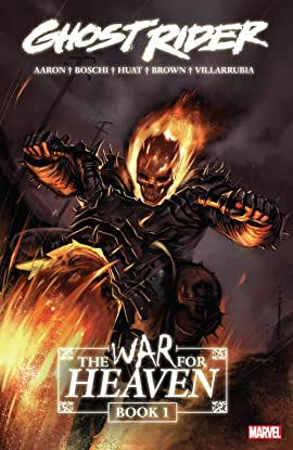 Ghost Rider: The War For Heaven Book One
