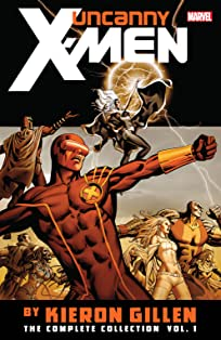 Uncanny X-Men by Kieron Gillen: The Complete Collection Vol. 1
