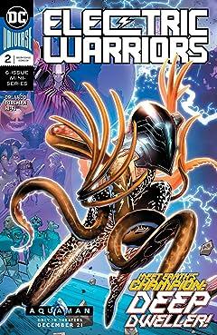 Electric Warriors (2018-) #2