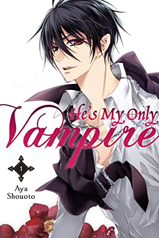 He's My Only Vampire Tome 1