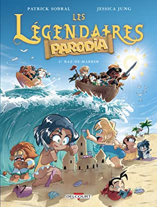 Les Légendaires – Parodia Vol. 4: Raz-de-marrer