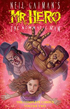 Neil Gaiman's Mr. Hero Vol. 2: The Newmatic Man