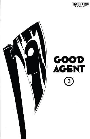 Good Agent #3