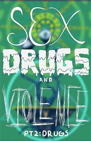 Sex Drugs & Violence #2: Violence