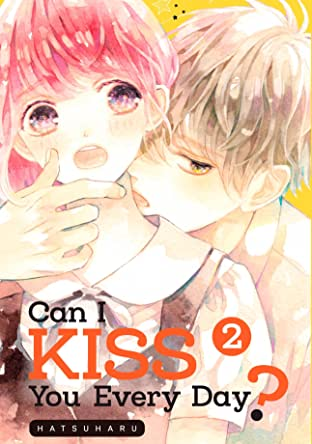 Can I Kiss You Every Day? Vol. 2
