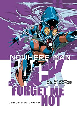 Nowhere Man Vol. 3: Jack, Forget Me Not