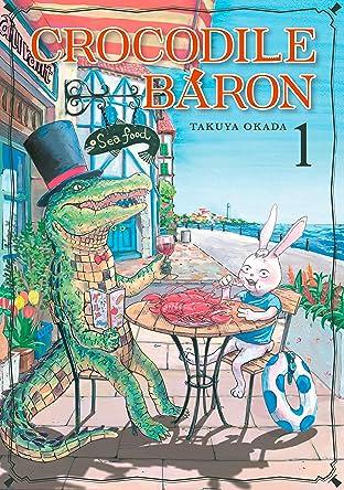 Crocodile Baron Tome 1