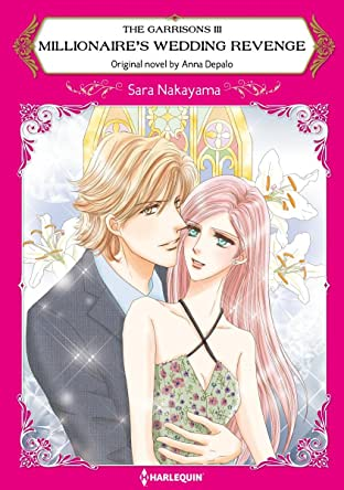 Millionaire's Wedding Revenge Tome 3: The Garrisons