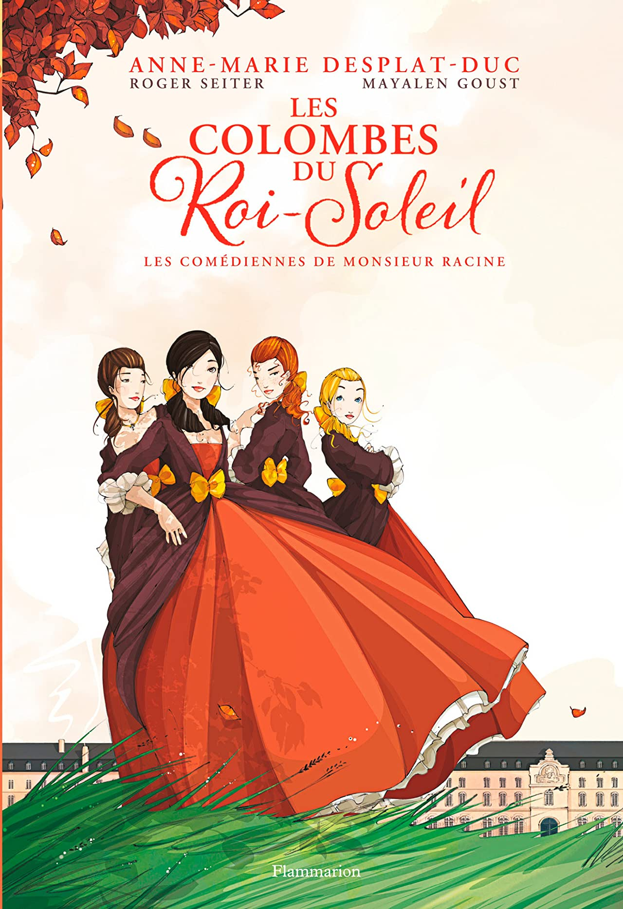 Les Colombes du Roi Soleil Vol. 1: Les Comédiennes de Monsieur Racine