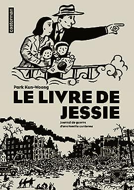 Le Livre de Jessie - Journal de guerre d'une famille coréenne