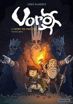 Voro Vol. 1: Le secret des trois rois - première partie