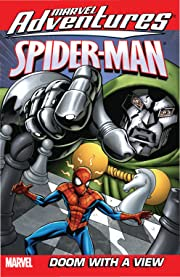 Marvel Adventures Spider-Man Vol. 3: Doom With A View