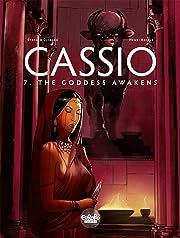 Cassio Vol. 7: The Goddess Awakens