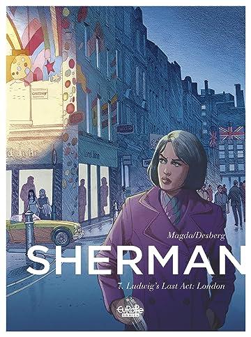 Sherman Vol. 7: Ludwig's Last Act: London