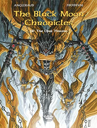 The Black Moon Chronicles Vol. 18: The Opal Throne