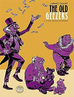 The Old Geezers Vol. 5: Stark Raving Bonkers