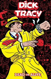 Dick Tracy: Dead or Alive