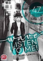 Wave, Listen to Me! #47
