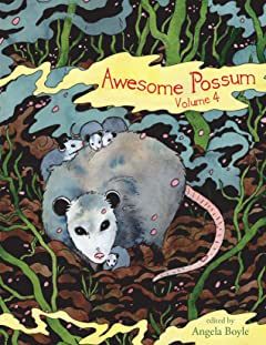 Awesome 'Possum #4