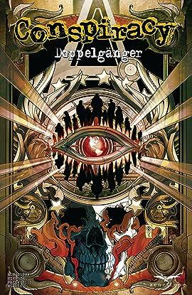 Conspiracy #2: Doppelganger