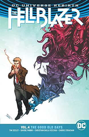 The Hellblazer (2016-2018) Tome 4: The Good Old Days