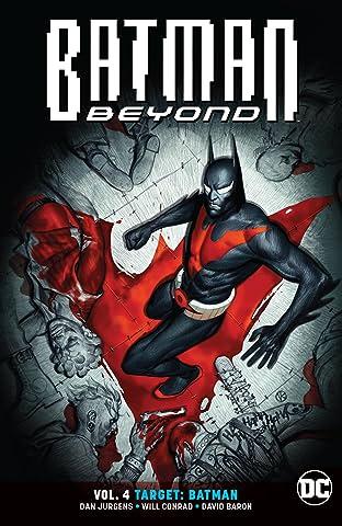Batman Beyond (2016-) Tome 4: Target: Batman