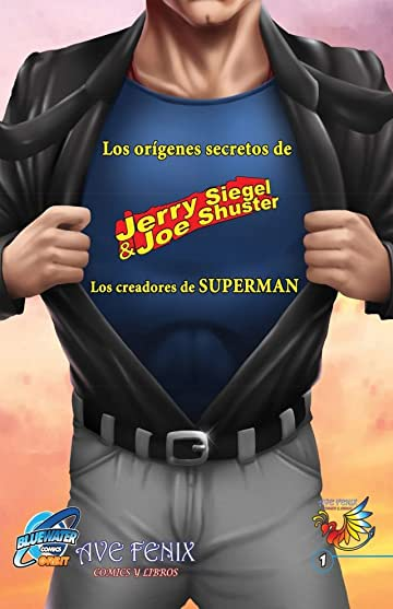 Orbit: Siegel & Shuster: The Creators of Superman: Spanish Edition