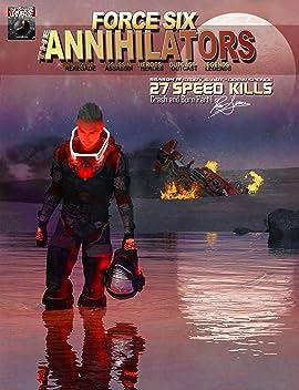 Force Six, The Annihilators #27: Speed Kills
