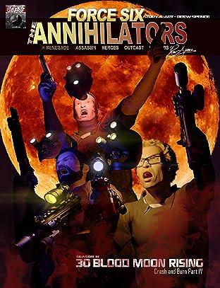Force Six, The Annihilators #30: Blood Moon Rising